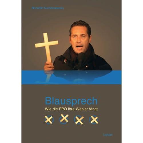 Blausprech - Wie die FPÖ ihre Wähler fängt