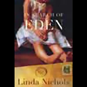 In Search of Eden | [Linda Nichols]