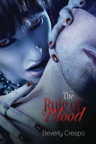 The Rule of Blood