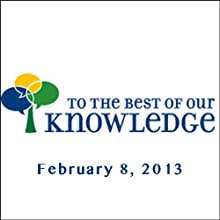 To the Best of Our Knowledge: Stories of You Radio/TV Program by Jim Fleming Narrated by Jim Fleming