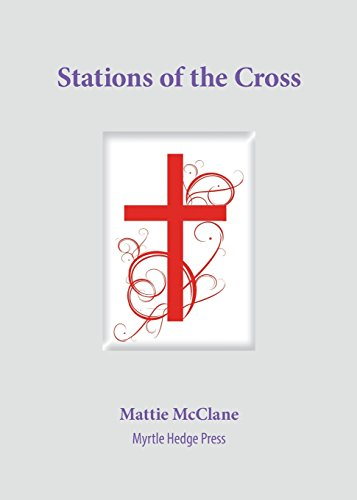 Download Stations Of The Cross Pdf By Mattie McClane
