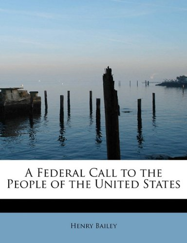A Federal Call to the People of the United States