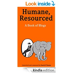 Humane, Resourced: A Book of Blogs
