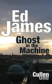 Ghost In The Machine: An Edge-of-your-seat Serial Killer Thriller by Ed James ebook deal