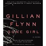 Gone Girl: A Novel ~ Gillian Flynn