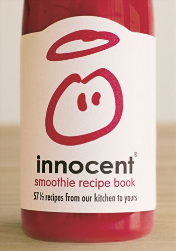 innocent-smoothie-recipe-book-57-and-a-half-recipes-from-our-kitchen-to-yours