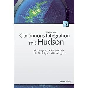 eBook Cover für  Continuous Integration mit Hudson Grundlagen und Praxiswissen f uuml r Einsteiger und Umsteiger