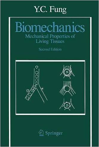 Biomechanics: Mechanical Properties of Living Tissues, Second Edition