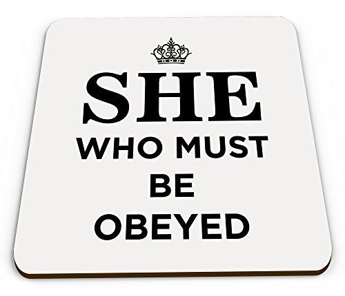 she-who-must-be-obeyed-funny-novelty-glossy-mug-coaster