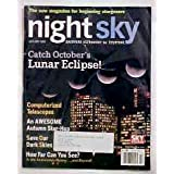 Night Sky Magazine Sept/Oct 2004 (Catch October's Lunar Eclipse!, Vol. 1)