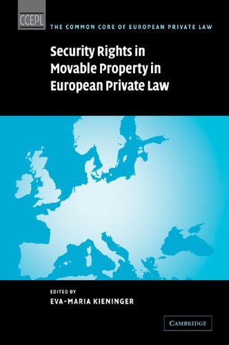 Security Rights in Movable Property in European Private Law (The Common Core of European Private Law)