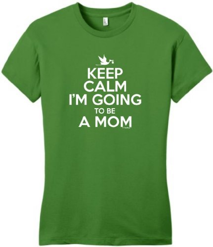 Keep Calm I'M Going To Be A Mom Maternity Themed Juniors T-Shirt Large Kiwi Green front-294239