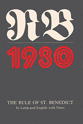 RB 1980: The Rule of St. Benedict in Latin and English with Notes (English and Latin Edition) (Rule Of St Benedict Fry compare prices)