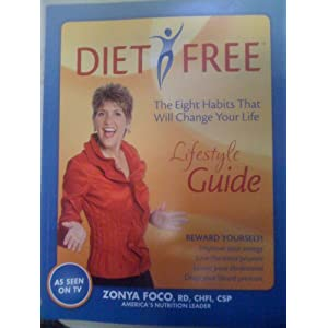 Diet Free Lifestyle Guide, The Eight Habits That Will Change Your Life (Diet Free)