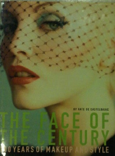 The Face of the Century: 100 Years of Makeup and Style