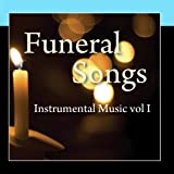 Funeral Songs - Instrumental Music Vol 1