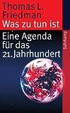 Was zu tun ist: Eine Agenda für das 21. Jahrhundert (suhrkamp taschenbuch)
