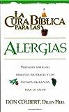 La Cura Biblica- Alergias (Spanish Edition)