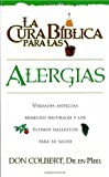 La Cura Biblica- Alergias (Spanish Edition)