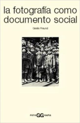 La Fotografia Como Documento Social (Spanish Edition)