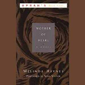 Mother of Pearl: A Novel | [Melinda Haynes]