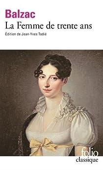 La Femme de trente ans par Balzac
