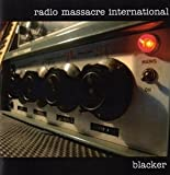 Radio Massarcre International - Blacker (CD)