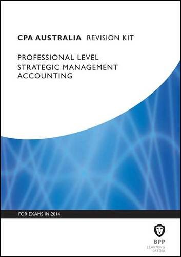 CPA Strategic Management Accounting: Revision Kit