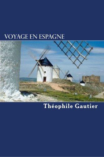 Voyage en Espagne (1840): French Language Edition