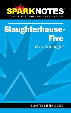 slaughterhouse-5-spark-notes-by-kurt-vonnegut-2004-10-14