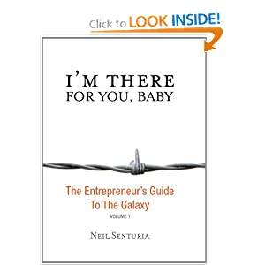 I'm There For You, Baby; The Entrepreneur S Guide To The Galaxy