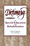 img - for Dictionary of Special Education and Rehabilitation book / textbook / text book