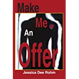 Make Me An Offer ~ Jessica Dee Rohm