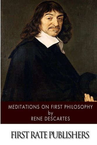 meditations in first philosophy essay Chapter summary for rené descartes's meditations on first philosophy (with  objections and replies), selected objection and reply ontological proof of gods.