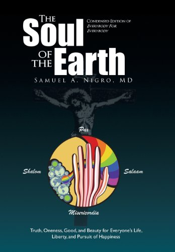 The Soul of the Earth: Condensed version of Everybody for Everybody