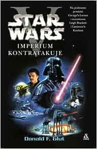 Star Wars. Imperium kontratakuje (Polska wersja jezykowa): Donald F