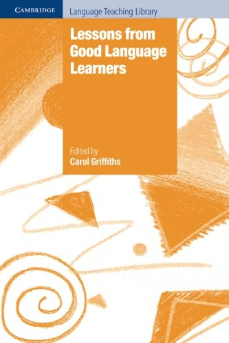 Lessons from Good Language Learners Paperback (Cambridge Language Teaching Library)