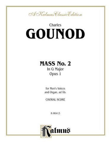 Second Mass in G Major: Ttbb Chorus (Latin Language Edition) (Kalmus Edition), Buch