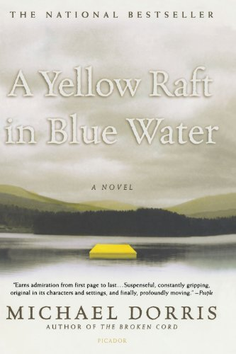 A Yellow Raft in Blue Water: A Novel, Dorris, Michael