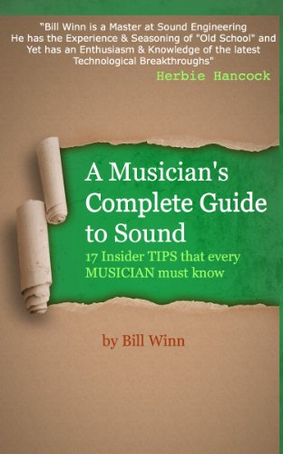 A Musician's Complete Guide to Sound
