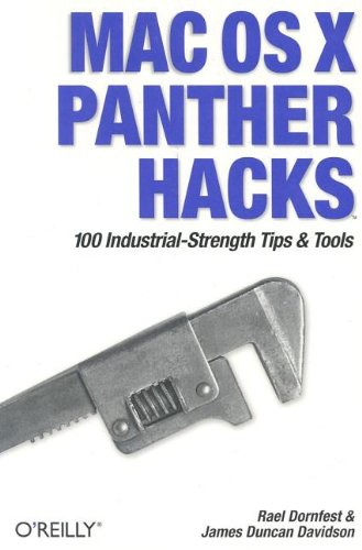 Mac OS X Panther Hacks: 100 Industrial Strength Tips & Tools