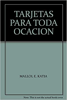 TARJETAS PARA TODA OCACION: MALLOL E. KATIA: 9789582008055: Amazon.com