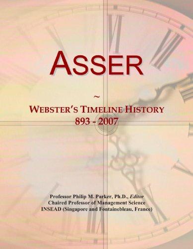 Asser: Webster's Timeline History, 893 - 2007