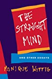 The Straight Mind: And Other Essays (0807079170) by Wittig, Monique