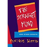 The Straight Mind: And Other Essays ~ Monique Wittig