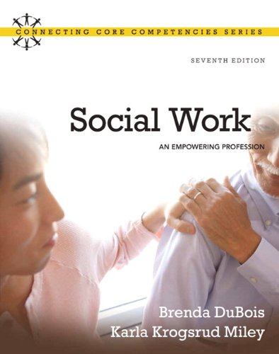 Social Work: An Empowering Profession (7th Edition)
