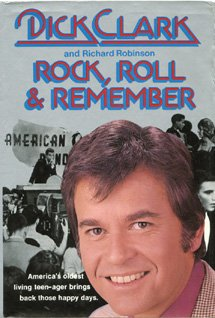 Rock, Roll & Remember, Dick Clark, Richard Robinson