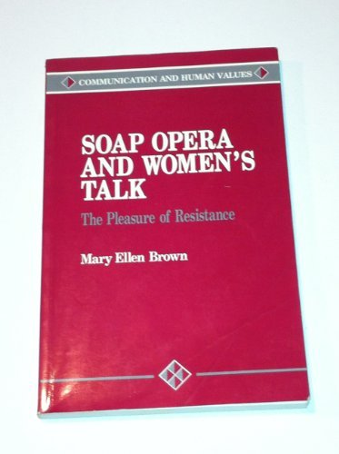 soap-opera-and-womens-talk-the-pleasure-of-resistance-communication-and-human-values