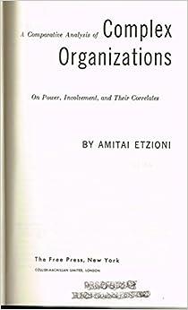 Complex organizations a critical essay