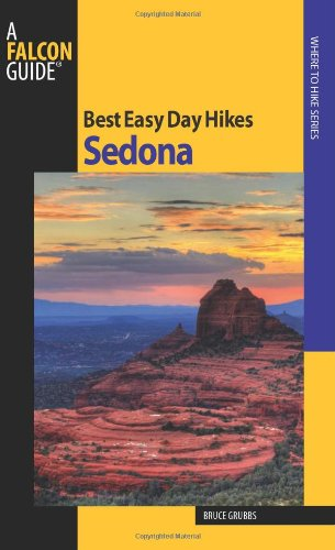 Best Easy Day Hikes in Sedona, 2nd edition